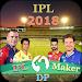 Download IPL DP Maker 2018 : Profile Maker 1.15 APK