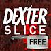Download Dexter Slice FREE 1.011 APK
