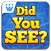 Download Did You See? 3 APK
