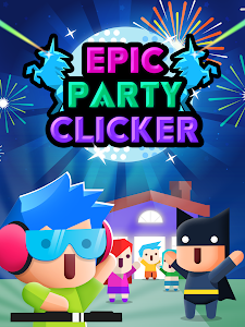 Download Epic Party Clicker - Throw Epic Dance Parties! 1.2 APK