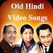 Download Old Hindi Songs – Old Hindi Video Songs 1.1 APK