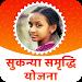 Download Sukhanya Samriddhi Yojana 9.0A APK